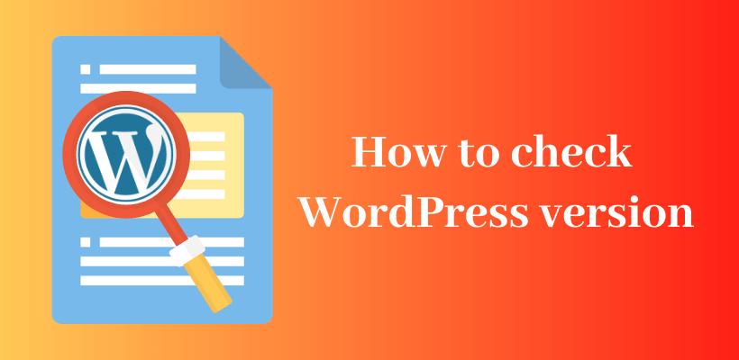How To Check WordPress version - CodeFlist
