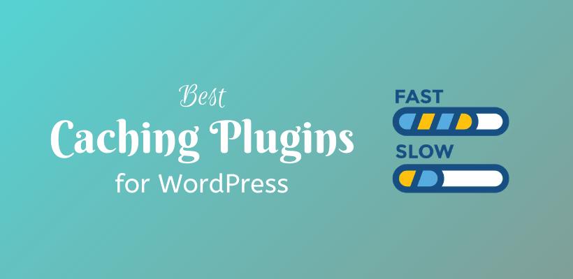 Best Caching Plugins for WordPress - CodeFlist