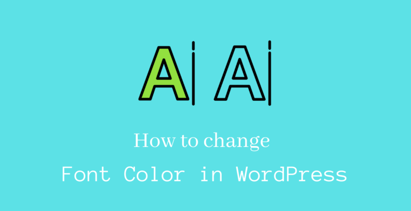 How to change font color in WordPress - CodeFlist