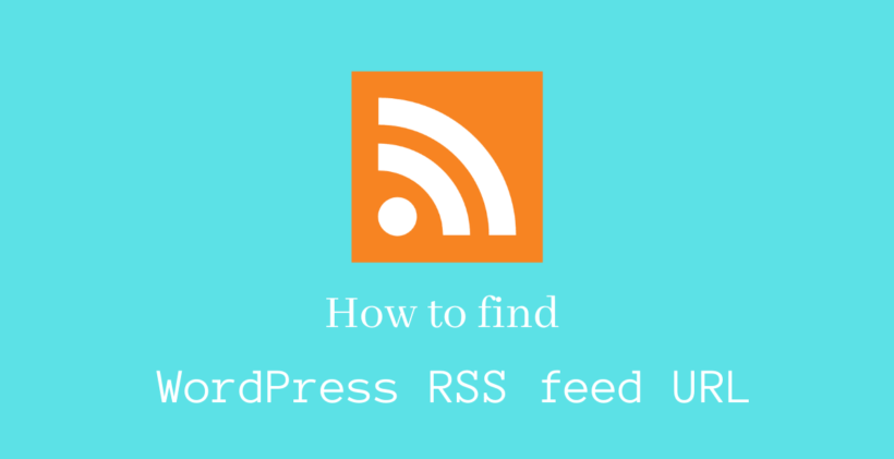 How to find WordPress RSS feed URL - CodeFlist