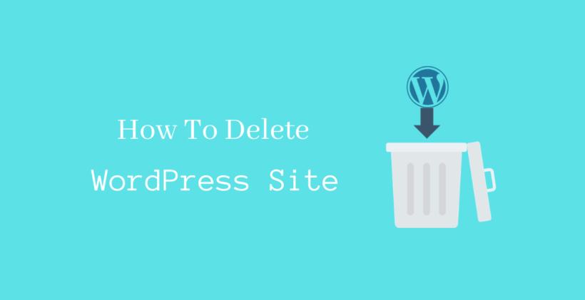 How To Delete WordPress Site - CodeFlist