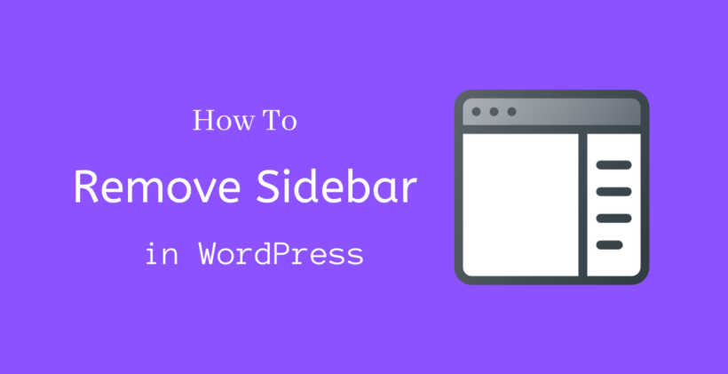 How to Remove SideBar in WordPress - CodeFlist