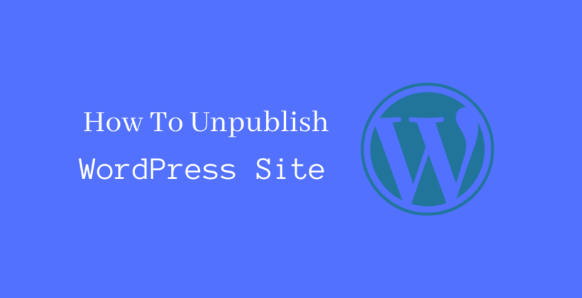 How to unpublish WordPress site - CodeFlist