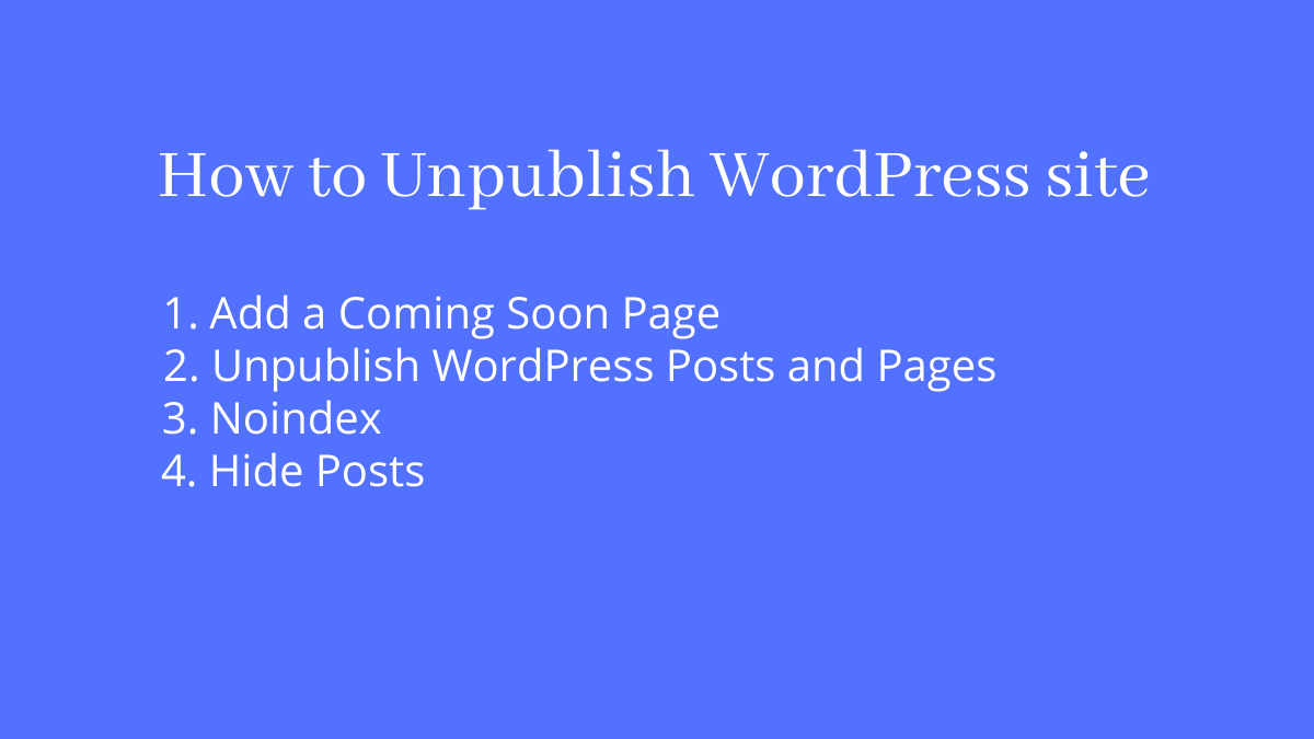 How to unpublish WordPress site effectively