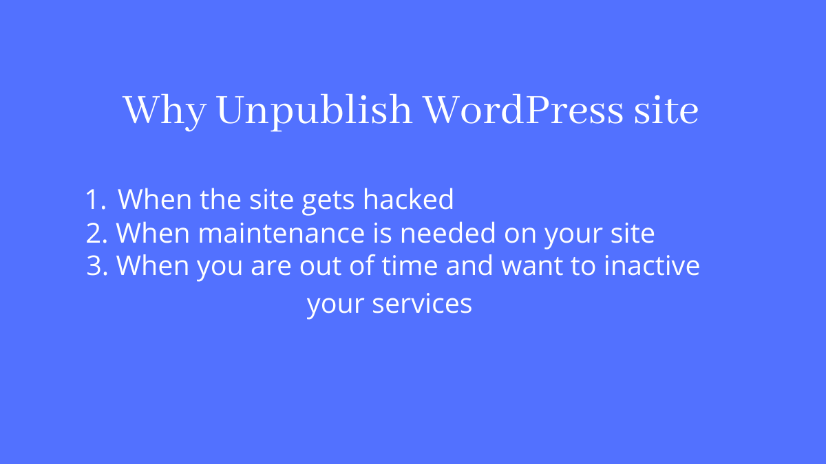 Why unpublish WordPress site