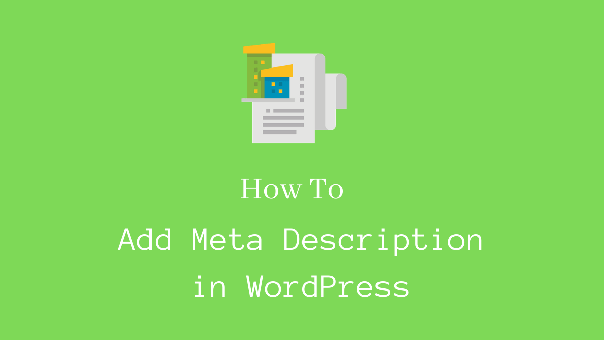 How to add meta description in WordPress - CodeFlist