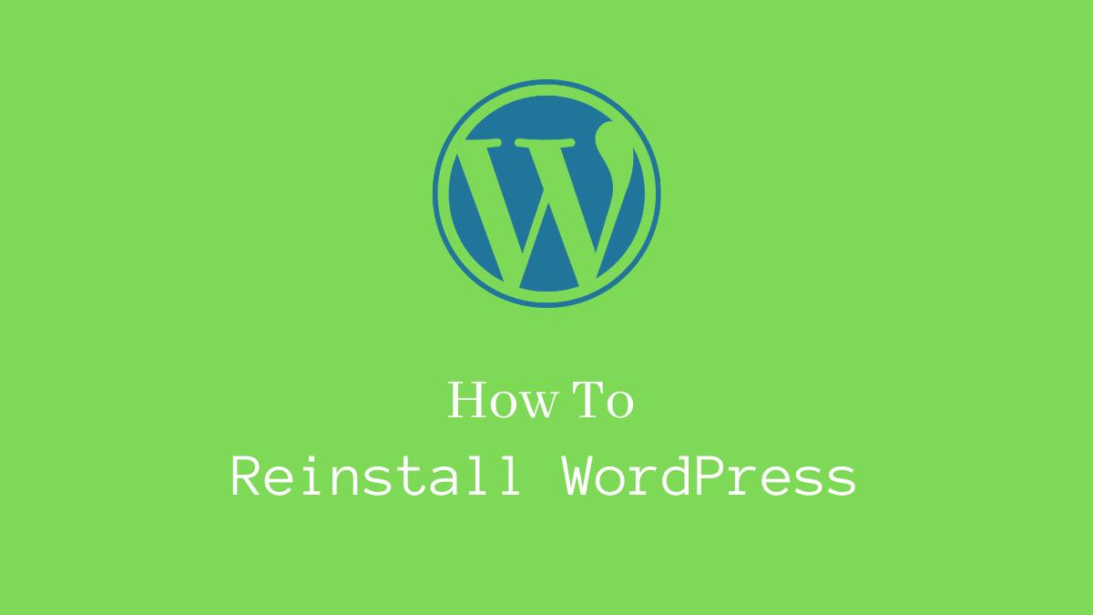 How to reinstall WordPress - CodeFlist